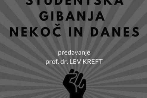 Študentska gibanja nekoč in danes – vabljeni na predavanje dr. Leva Krefta