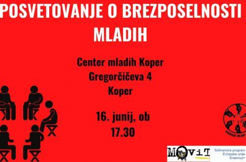 Delamo, a nimamo za burek – Pridružite se nam na posvetovanju o brezposelnosti mladih v Kopru